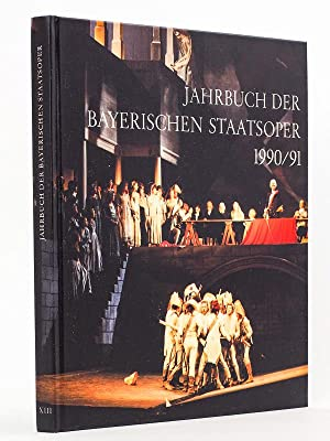 Jahrbuch der Bayerischen Staatsoper 1990 / 91 [ copy signed by with numerous performers ]