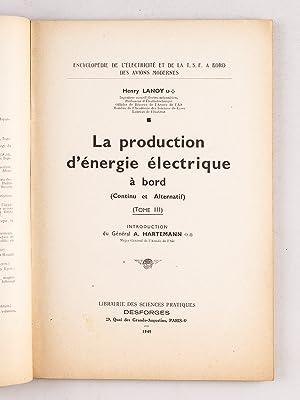 Encyclopédie de l'électricité et de la T.S.F. à bord des Avions ...