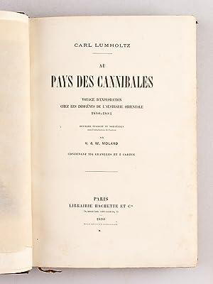 Au Pays des Cannibales. Voyage d'exploration chez les Indigènes de l'Australie ...
