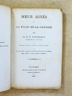Soeur Agnès ou la Fille-de-la-sagesse: R. P. FONTENEAU