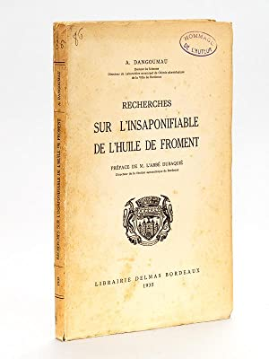 Recherches sur l'insaponifiable de l'huile de froment.: DANGOUMAU, A.