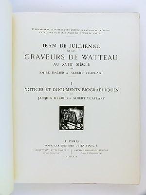 Jean de Julienne et les Graveurs de Watteau au XVIIIe siècle (4 Tomes - Complet) Tome I : ...