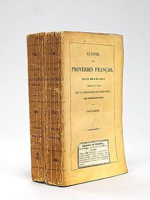 Le Livre des Proverbes Français, par Le Roux de Lincy, précédé d'...