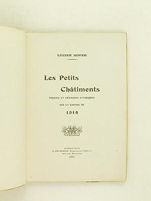 Les Petits Châtiments. Poésies et Chansons satiriques sur la guerre de 1914.: BOYER, ...
