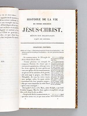 Histoire de la Vie de Notre Seigneur Jésus-Christ et des Actes des Apôtres (2 Tomes - ...
