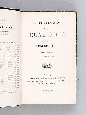 La Confession d'une Jeune Fille (2 Tomes - Complet): SAND, George