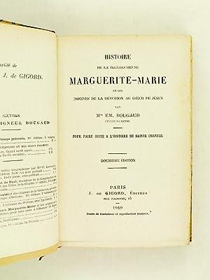 Histoire de la Bienheureuse Marguerite-Marie et des Origines de la Dévotion au Coeur de J&...