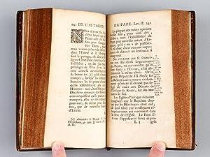 Traité de l'autorité du Pape : Dans lequel ses Droits sont établis & ...