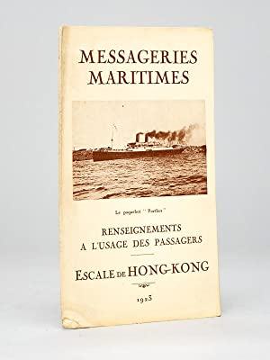 Messageries Maritimes. Renseignements à l'usage des Passagers. Escale de Hong-Kong.: ...