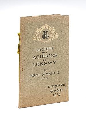 Société des Aciéries de Longwy à Mont-Saint-Martin (Meurthe-et-Moselle)...