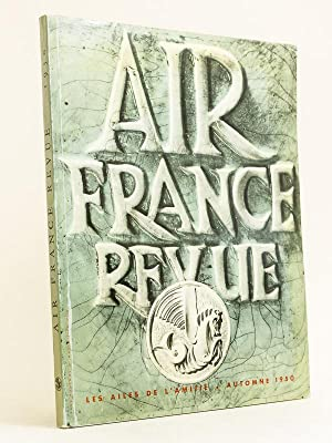 Air France Revue. Automne 1950. Les ailes de l'amitié: Collectif ; AIR FRANCE ; POUCHOL...