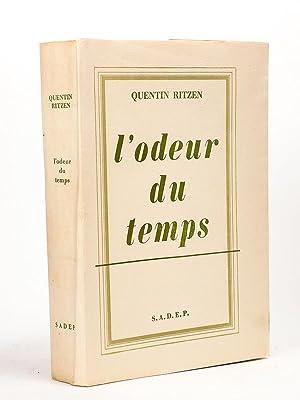 L'odeur du temps. [ Livre dédicacé par l'auteur - édition originale ]: ...