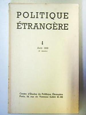 Politique Etrangère. Revue publiée par le Centre d'Etudes de Politique Etrangè...