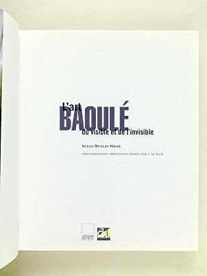 L'art Baoulé du visible et de l'invisible: VOGEL, Susan M.