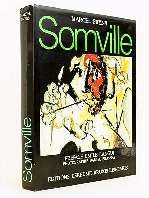 Roger Somville.: FRYNS, Marcel ; SOMVILLE ; LANGUI, Emile ; FRASNAY, Daniel