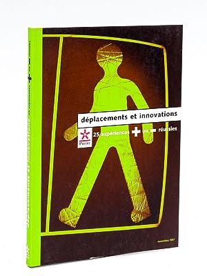 Déplacements et Innovations. 25 expériences + ou - réussies.: Collectif ; ...