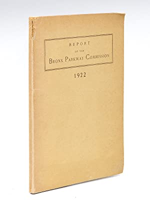 Report of the Bronx Parkway Commission. 1922