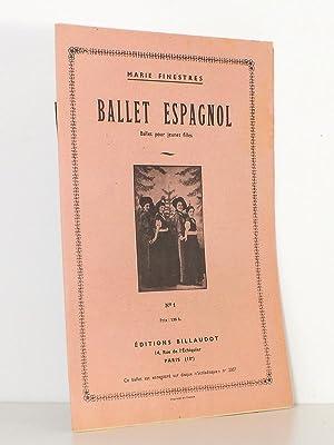 Ballet Espagnol , ballet pour jeunes filles - n° 1: FINESTRES, Marie