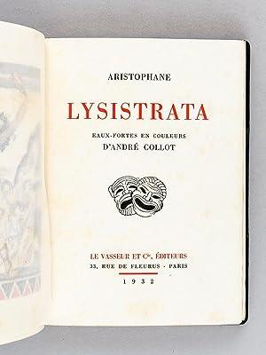 Lysistrata.: ARISTOPHANE ; ( COLLOT, Andr� )