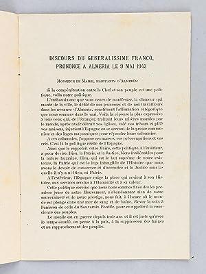 Discours de son excellence le Généralissime Franco et du Ministre des Affaires Etrang...