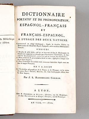 Dictionnaire portatif et de prononciation, Espagnol - Français et Français - Espagnol...