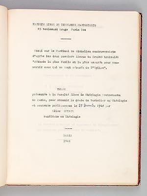 Essais sur le Cardinal de Richelieu controversiste d'après les deux premiers livres du ...