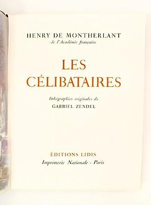 Les Célibataires ( coll. L'Oeuvre romanesque de Henry de Montherlant ): MONTHERLANT, ...