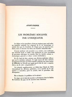 Les problèmes soulevés par l'exequatur (Rapport présenté au XVIIe ...