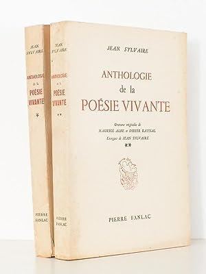Anthologie de la poésie vivante ( 2 tomes - complet ): SYLVAIRE, Jean ; ALBE, Maurice (ill.)...