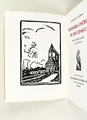 Histoires & Poèmes de mon Epoque, avec cinq bois gravés de l'auteur [ ...