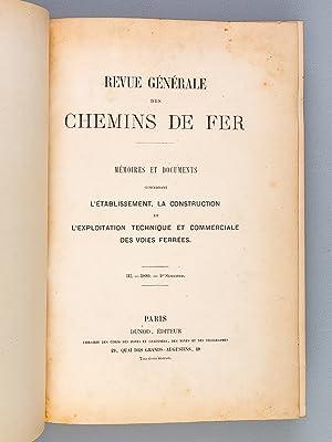 Revue Générale des Chemins de Fer. Mémoires et Documents concernant l'...