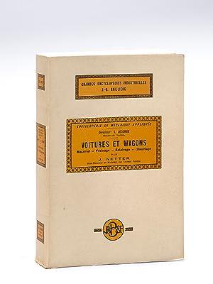 Voitures et Wagons. Matériel - Freinage - Eclairage - Chauffage.: NETTER, J.