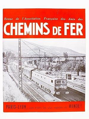 Chemins de Fer - Revue de l'Association Française des Amis des Chemins de Fer ( AFAC ) ...
