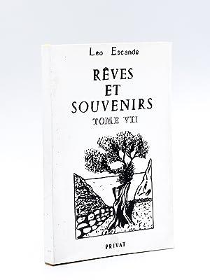 Rêves et Souvenirs (Tome 7): ESCANDE, L�o