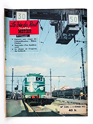Notre Métier - la Vie du Rail , Année 1952 , Premier Semestre (complet - 26 num&...