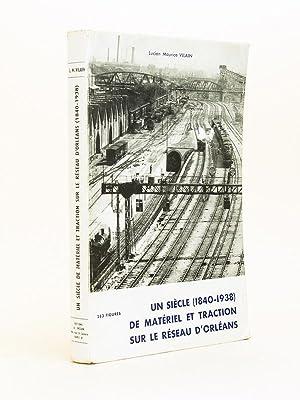 Un siècle (1840-1938) de matériel et traction: VILAIN, Lucien Maurice
