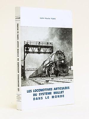 Les locomotives articulées du système Mallet dans: VILAIN, Lucien Maurice