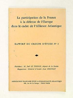 La participation de la France à la défense de l'Europe dans le cadre de l'...