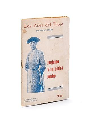 Los Ases del Toreo : Eugenio Ventoldra: UNO AL SESGO