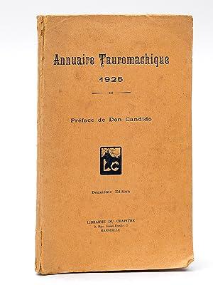 Annuaire Tauromachique 1925: Collectif ; DON CANDIDO ; AGUILITA ; ALVES MENEZES ; D'AQUA-VIVA ; ...
