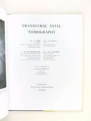 Transverse axial tomography.: FARR, R. F. ; SCOTT, A. Ch. ; OLLERENSHAW, R. ; EVERARD, G. J. H.