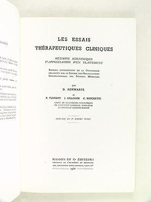 Les Essais thérapeutiques cliniques. Méthode scientifique d'appréciation ...