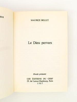 Le Dieu pervers: BELLET, Maurice