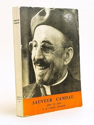 Sauveur Candau. Apôtre du Japon et de l'Amitié Universelle (1897-1955): DIHARCE, ...