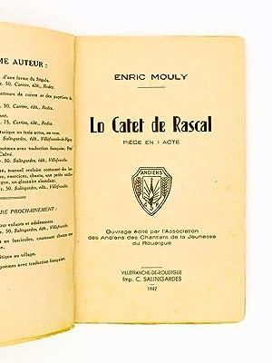 """Lo Catet de Rascal , pièce en 1 acte ( exemplaire dédicacé par l""""auteur )..."""