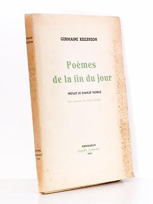 Poèmes de la fin du jour.: KELLERSON, Germaine ; VILDRAC, Charles (pr�f.) ; SARABEN, Jules (...