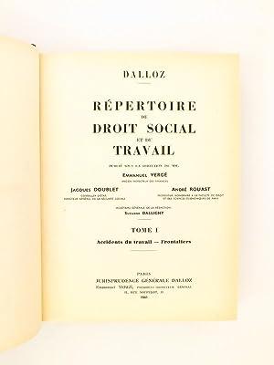 Répertoire de droit social et du travail ( encyclopédie Dalloz , 2 tomes - complet ) ...
