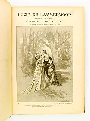 Lucie de Lammermoor, Opéra en quatre actes - Partition complète Piano et Chant: ...