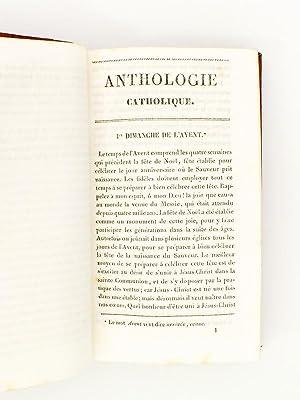 Anthologie catholique, ou instructions dogmatiques et morales sur les vérités de la ...