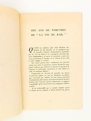 Dix ans de parution de l'hebdomadaire La Vie du Rail: La vie du Rail ; FERLET, Roger (dir.)